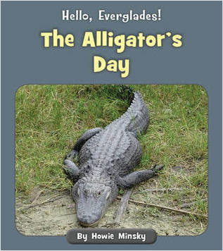 Cover: The Alligator's Day