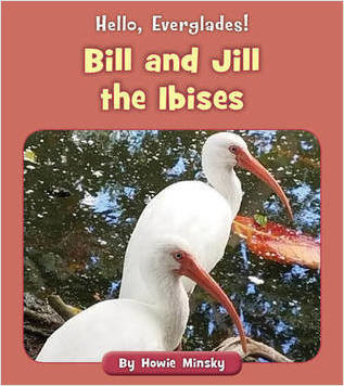 Cover: Bill and Jill the Ibises