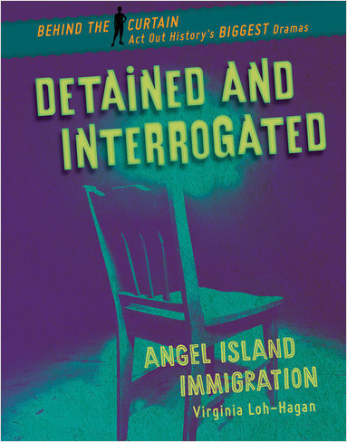 Cover: Detained and Interrogated: Angel Island Immigration