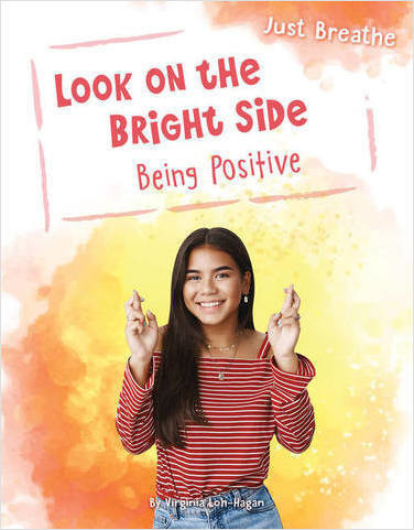 Cover: Look on the Bright Side: Being Positive