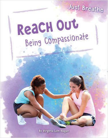 Cover: Reach Out: Being Compassionate