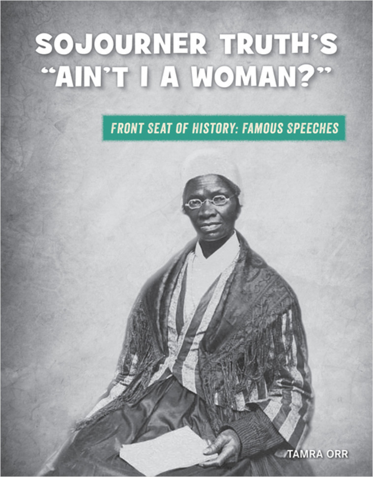 """Cover: Sojourner Truth's """"Ain't I a Woman?"""""""
