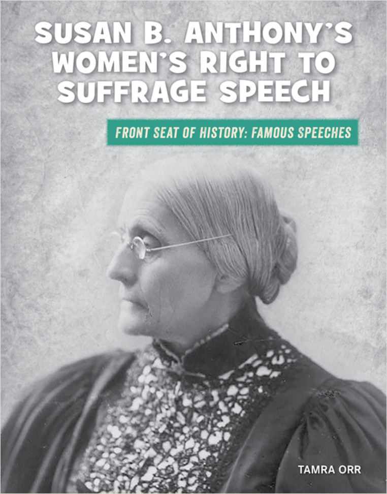 Cover: Susan B. Anthony's Women's Right to Suffrage Speech