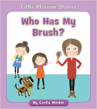 Cover: Who Has My Brush?