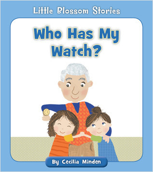 Cover: Who Has My Watch?