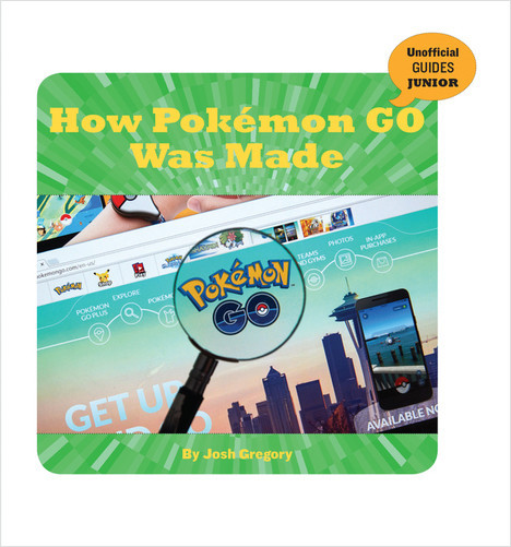 Cover: How Pokémon GO Was Made