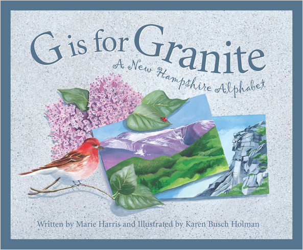 Cover: G is for Granite: A New Hampshire Alphabet