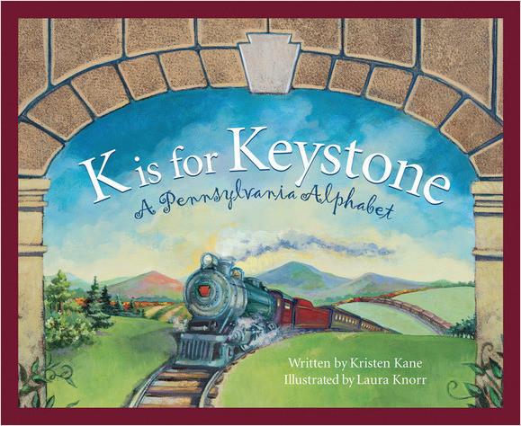 Cover: K is for Keystone: A Pennsylvania Alphabet