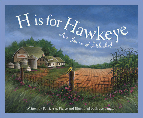 Cover: H is for Hawkeye: An Iowa Alphabet
