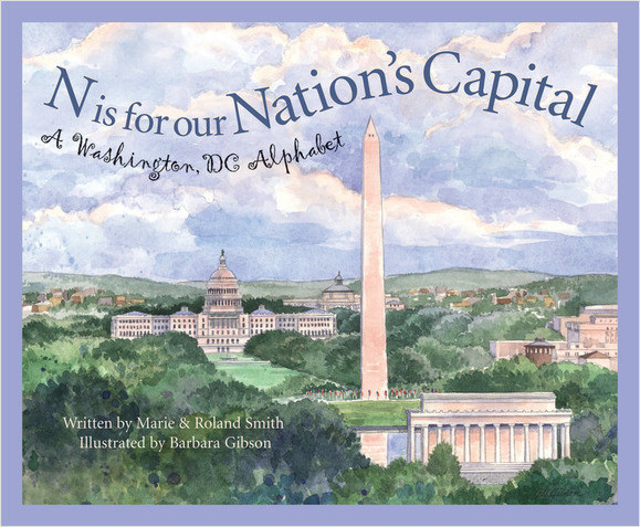 Cover: N is for Our Nation's Capital: A Washington DC Alphabet