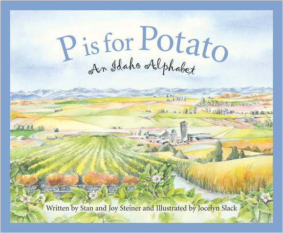 Cover: P is for Potato: An Idaho Alphabet