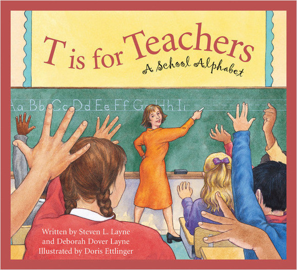 Cover: T is for Teachers: A School Alphabet
