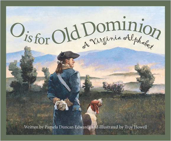 Cover: O is for Old Dominion: A Virginia Alphabet