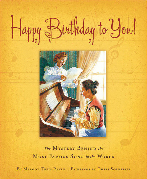 Cover: Happy Birthday to You!: The Mystery Behind the Most Famous Song in the World