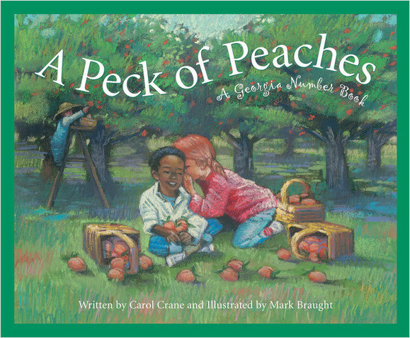 Cover: A Peck of Peaches: A Georgia Number Book
