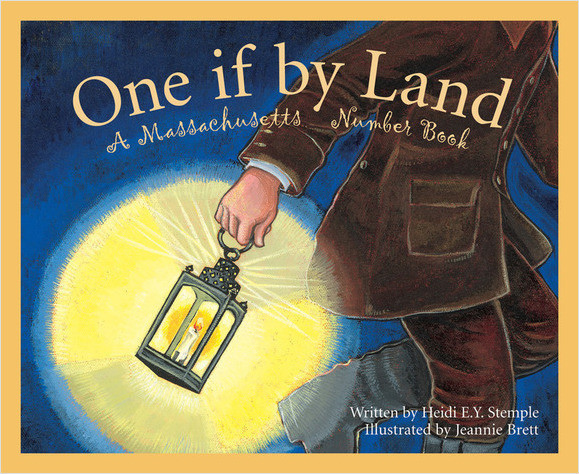 Cover: One If By Land: A Massachusetts Number Book