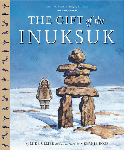 Cover: The Gift Of The Inuksuk