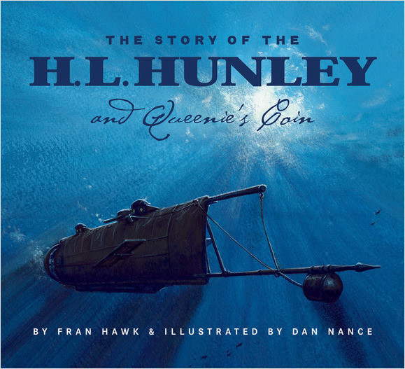 Cover: The Story Of The H.L. Hunley And Queenie's Coin