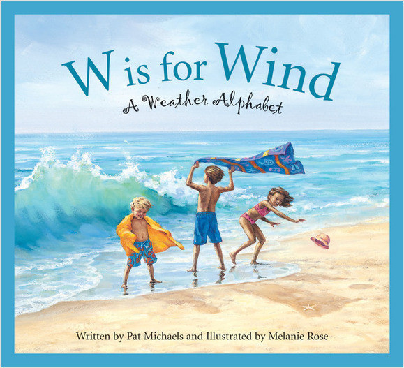 Cover: W is for Wind: A Weather Alphabet
