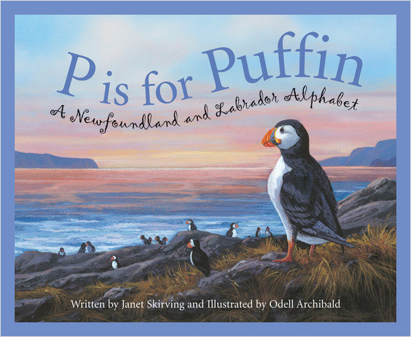 Cover: P is for Puffin: A Newfoundland and Labrador Alphabet