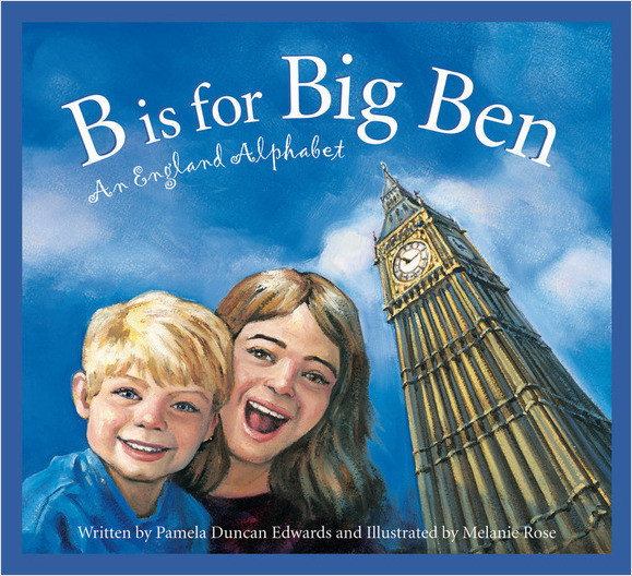 Cover: B is for Big Ben: An England Alphabet