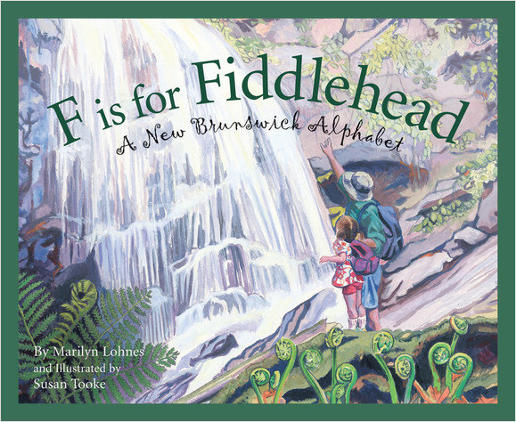 Cover: F is for Fiddlehead: A New Brunswick Alphabet