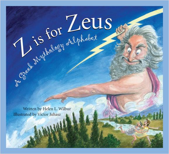Cover: Z is for Zeus: A Greek Mythology Alphabet
