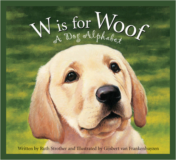 Cover: W is for Woof: A Dog Alphabet