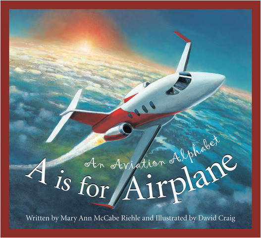 Cover: A is for Airplane: An Aviation Alphabet