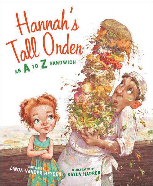 Cover: Hannah's Tall Order: An A to Z Sandwich