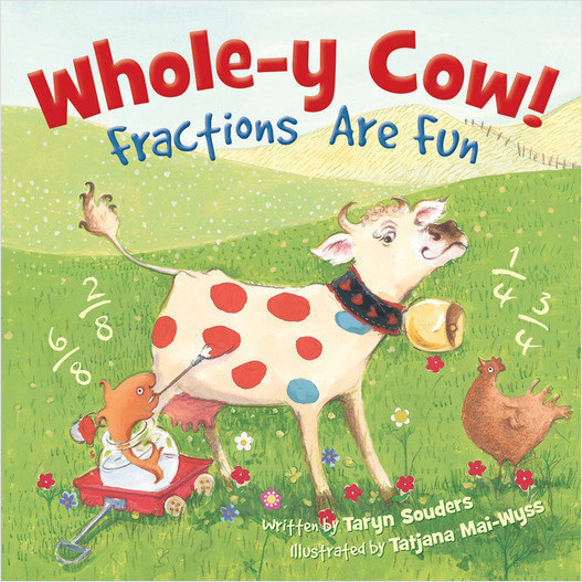 Cover: Whole-y Cow!: Fractions Are Fun