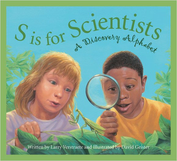 Cover: S is for Scientists: A Discovery Alphabet