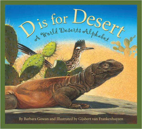 Cover: D is for Desert: A World Deserts Alphabet