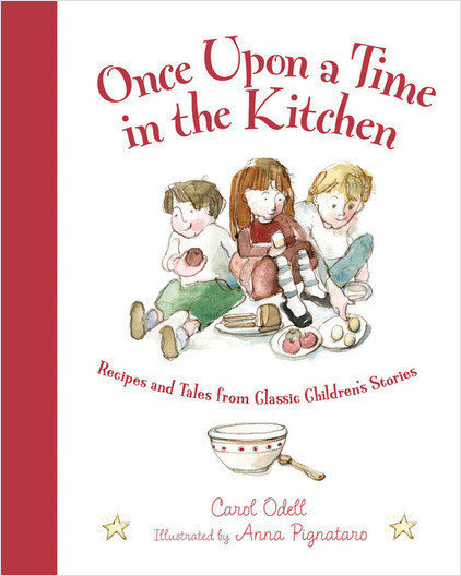 Cover: Once Upon a Time in the Kitchen: Recipes and Tales from Classic Children's Stories