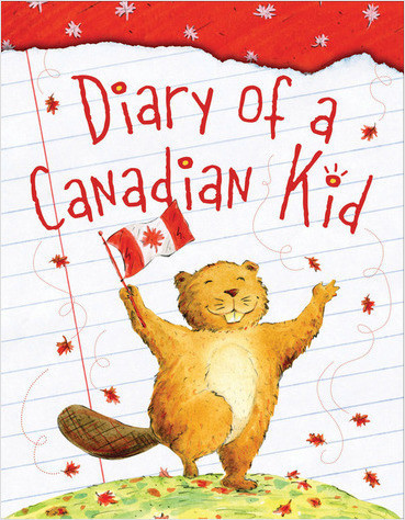 Cover: Diary of a Canadian Kid