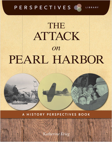 Cover: The Attack on Pearl Harbor: A History Perspectives Book