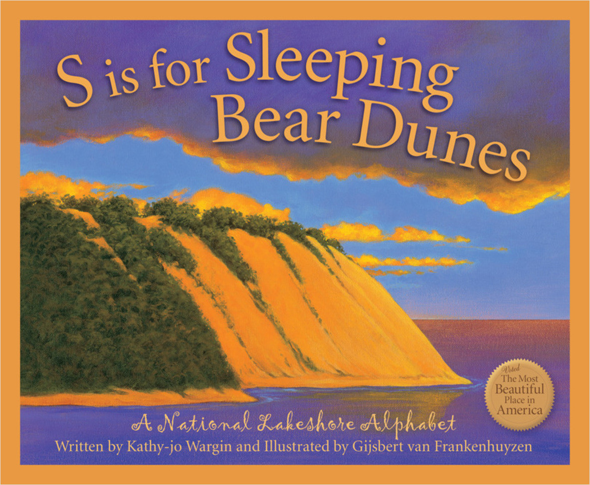 Cover: S is for Sleeping Bear Dunes: A National Lakeshore Alphabet