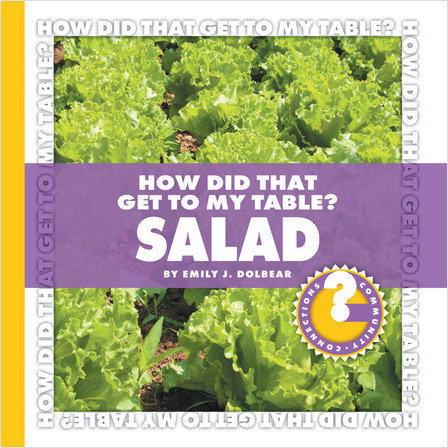 Cover: How Did That Get to My Table? Salad