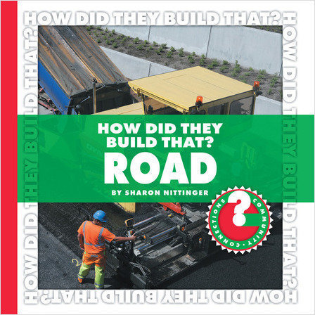Cover: How Did They Build That? Road