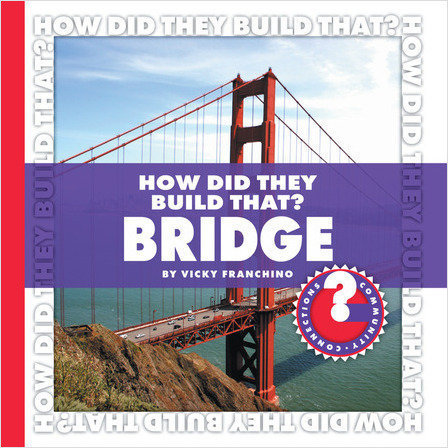 Cover: How Did They Build That? Bridge