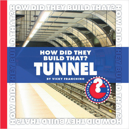 Cover: How Did They Build That? Tunnel