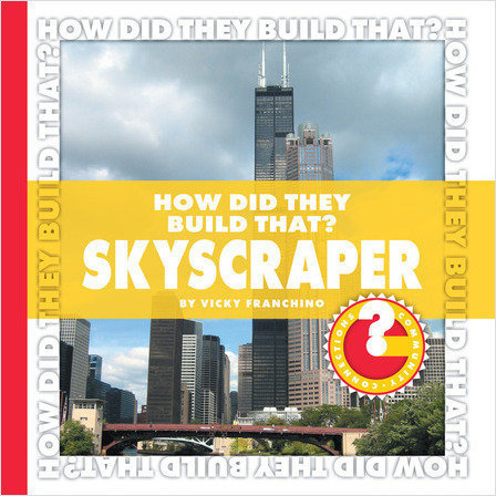 Cover: How Did They Build That? Skyscraper