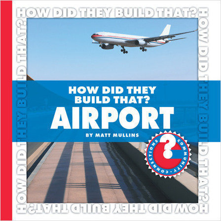 Cover: How Did They Build That? Airport