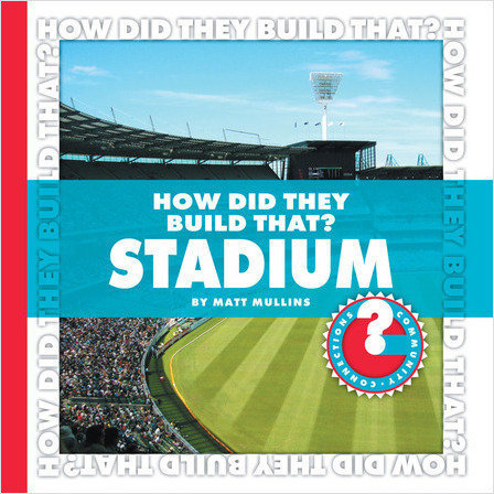 Cover: How Did They Build That? Stadium