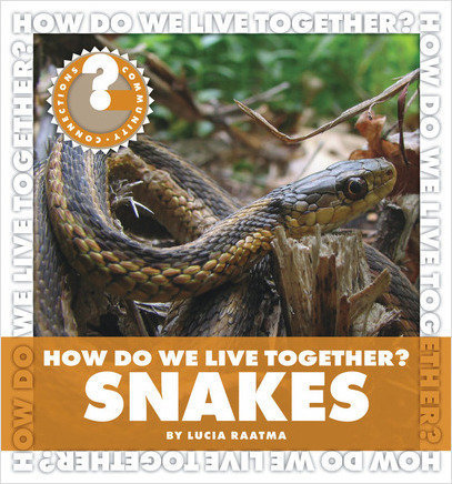 Cover: How Do We Live Together? Snakes
