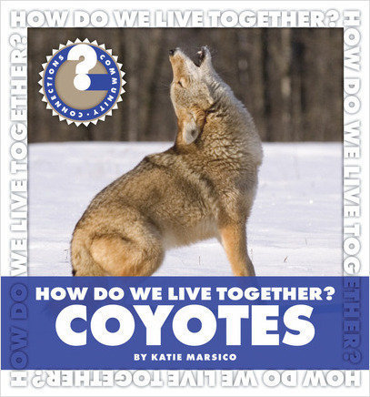 Cover: How Do We Live Together? Coyotes