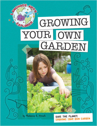 Cover: Save the Planet: Growing Your Own Garden