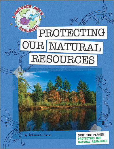 Cover: Save the Planet: Protecting Our Natural Resources