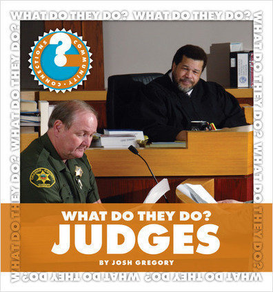 Cover: What Do They Do? Judges