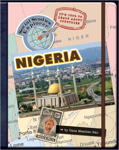 Cover: It's Cool to Learn About Countries: Nigeria
